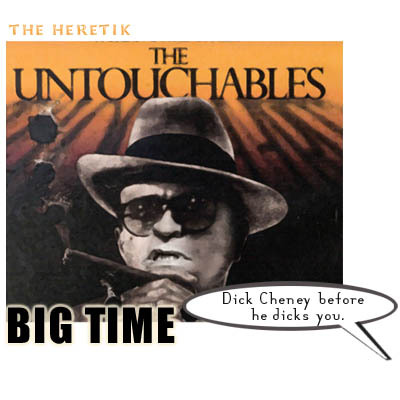Dick_cheney_untouchables_101905_the_here