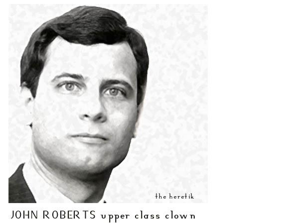 John_roberts_upper_class_clown