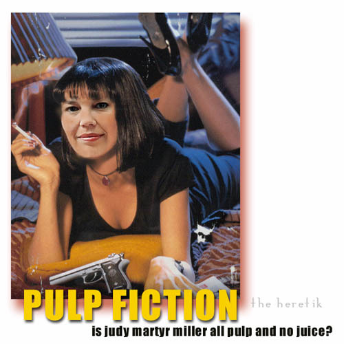 Judy_miller_pulp_fiction_093005_the_here