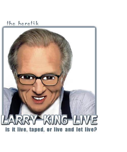 Larry_king_112205_the_heretik