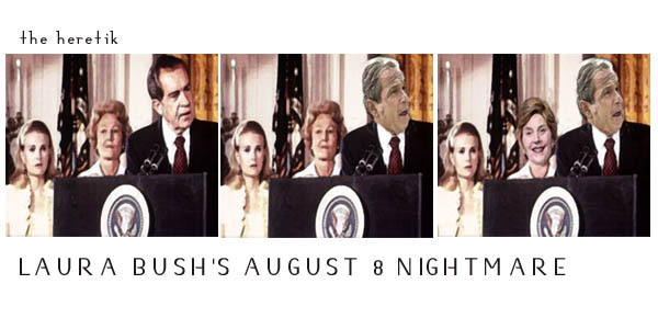 Laura_bush_august_8_nightmare_the_hereti
