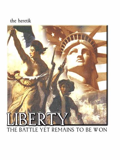 Liberty_battle_121005_the_heretik