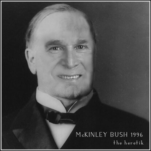Mckinley_bush_1896_the_heretik