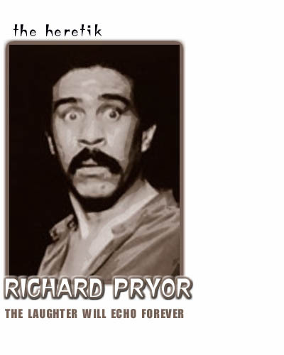 Richard_pryor_121005_the_heretik